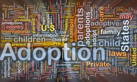 infertility: Background concept wordcloud illustration of adoption glowing light