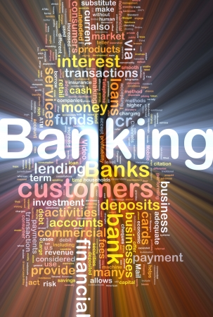 Background concept wordcloud illustration of banking glowing light Stock Photo