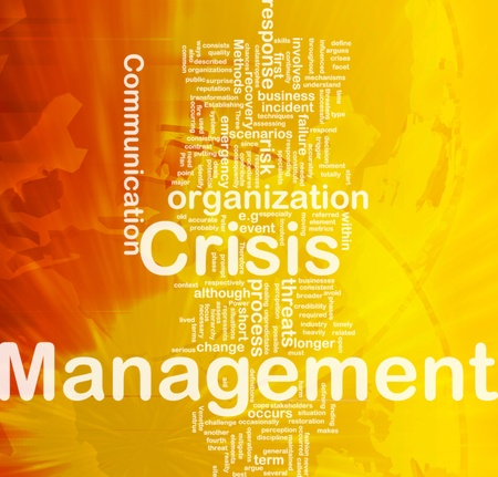crisis management: Background concept wordcloud illustration of crisis management international