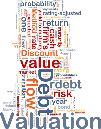 cash flows: Background concept wordcloud illustration of debt valuation finance