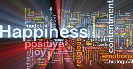 Background concept wordcloud illustration of happiness glowing light