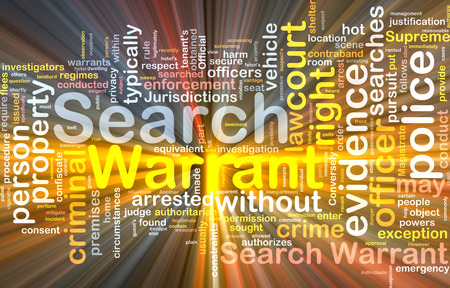 warrant: Background concept wordcloud of search warrant glowing light