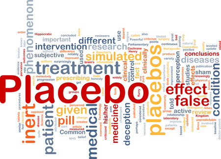 unreliable: Background concept wordcloud of placebo treatment