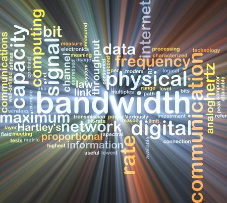 bandwidth: Background text pattern concept wordcloud illustration of communication bandwidth glowing light
