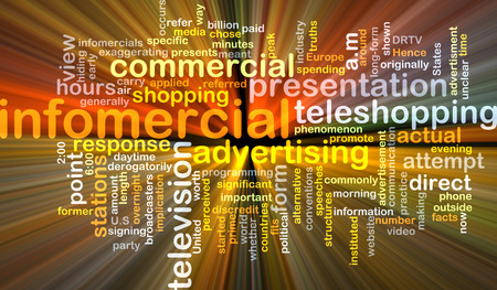 infomercial: Background text pattern concept wordcloud illustration of infomercial glowing light Stock Photo
