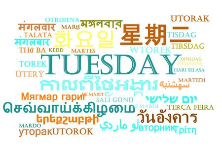 tuesday: Background concept wordcloud multilanguage international many language illustration of Tuesday day