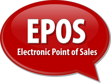 word speech bubble illustration of business acronym term EPOS Electronic Point of Sales