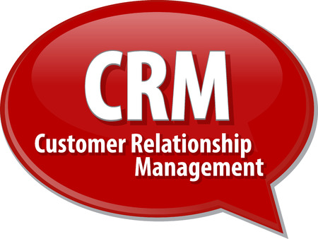 mangement: word speech bubble illustration of business acronym term CRM Customer Relationship Mangement