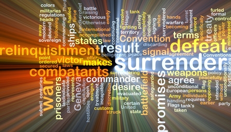 surrender: Background text pattern concept wordcloud illustration of surrender defeat glowing light