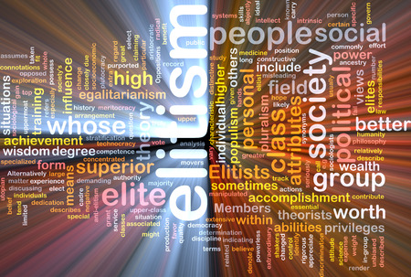 high society: Background text pattern concept wordcloud illustration of elitism glowing light