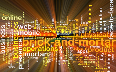 brick and mortar: Background concept wordcloud illustration of brick and mortar business glowing light