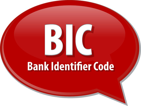 identifier: word speech bubble illustration of business acronym term BIC Bank Identifier Code Stock Photo