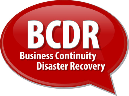 word speech bubble illustration of business acronym term BCDR Business Continuity Disaster Recovery Stock Photo
