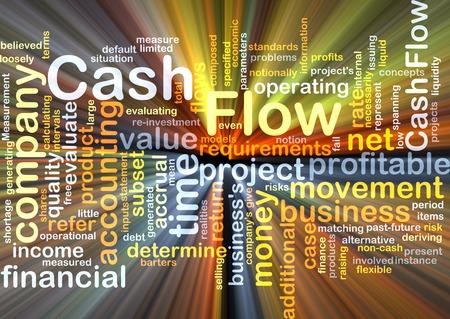 cash flow: Background concept wordcloud illustration of cash flow glowing light Stock Photo