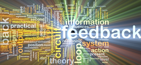 Background text pattern concept wordcloud illustration of feedback glowing light