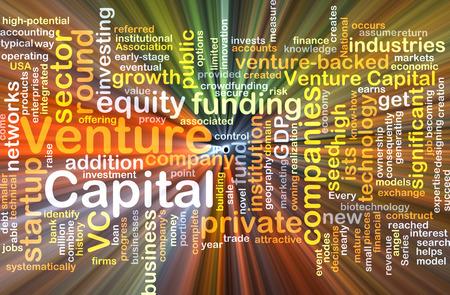 Background concept wordcloud illustration of venture capital glowing light illustration