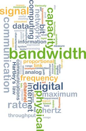 bandwidth: Background text pattern concept wordcloud illustration of communication bandwidth