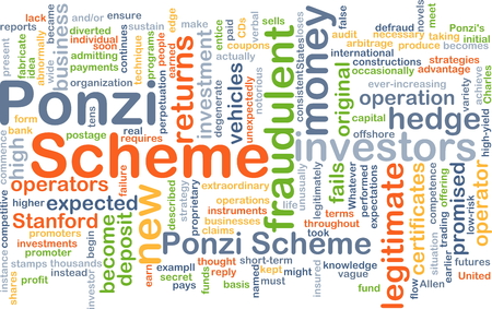fails: Background concept wordcloud illustration of Ponzi scheme Stock Photo