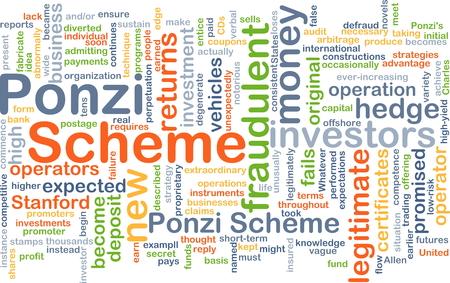 fails: Background concept wordcloud illustration of Ponzi scheme Stock Photo