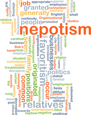 favoritism: Background concept wordcloud illustration of nepotism