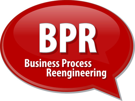 bpr: word speech bubble illustration of business acronym term BPR business process reengineering Stock Photo