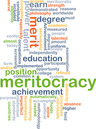 implemented: Background concept wordcloud illustration of meritocracy