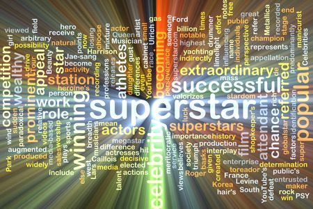superstar: Background text pattern concept wordcloud illustration of superstar glowing light