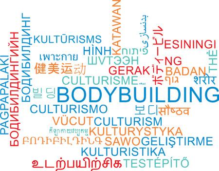 foreign bodies: Background concept wordcloud multilanguage international many language illustration of bodybuilding