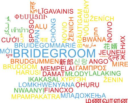 bridegroom: Background concept wordcloud multilanguage international many language illustration of bridegroom