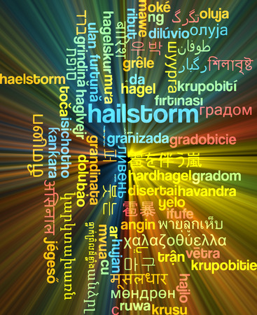hailstorm: Background concept wordcloud multilanguage international many language illustration of hailstorm glowing light