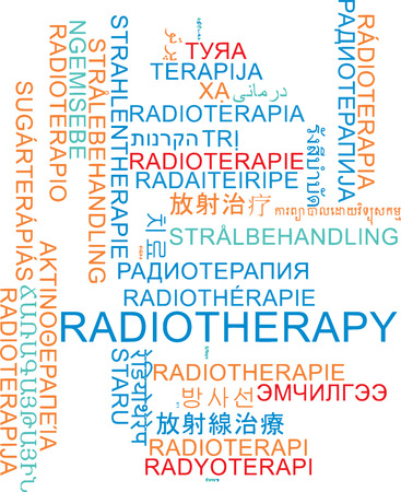 radiotherapy: Background concept wordcloud multilanguage international many language illustration of radiotherapy Stock Photo
