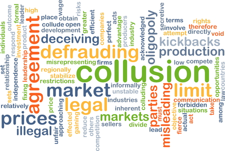 unlawful act: Background concept wordcloud illustration of collusion