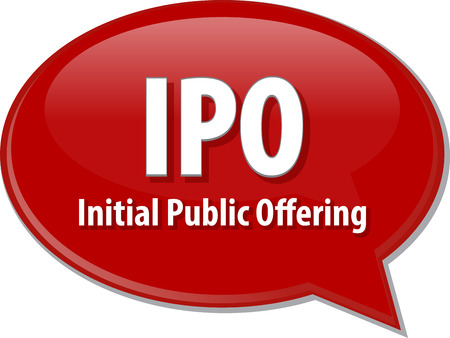 public offering: word speech bubble illustration of business acronym term IPO Initial Public Offering Stock Photo