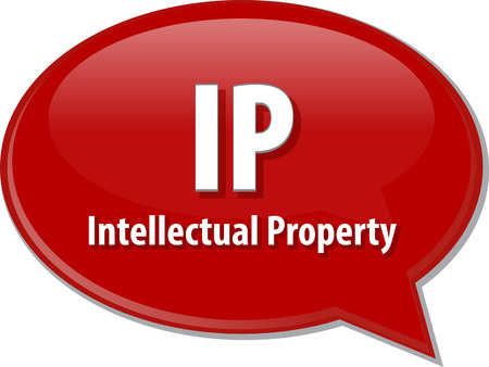 intellectual property: word speech bubble illustration of business acronym term IP Intellectual Property