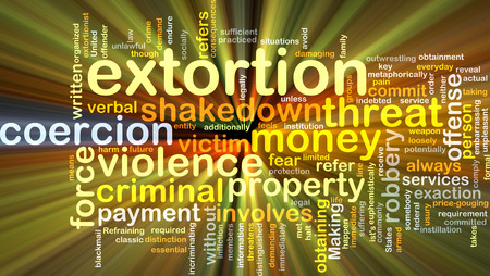 extortion: Background concept wordcloud illustration of extortion glowing light
