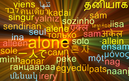 multilanguage: Background concept wordcloud multilanguage illustration of alone Stock Photo