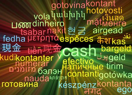 multilanguage: Background concept wordcloud multilanguage illustration of cash  Stock Photo