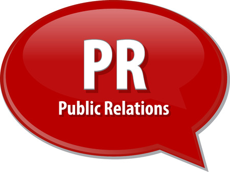 pr: word speech bubble illustration of business acronym term PR Public Relations