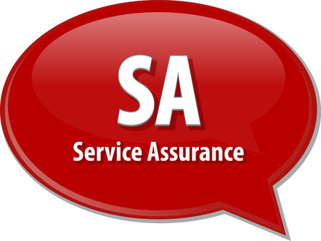 word speech bubble illustration of business acronym term SA Service Assurance