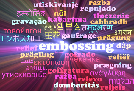 embossing: Background concept wordcloud multilanguage international many language illustration of embossing glowing light