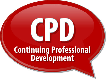 term: word speech bubble illustration of business acronym term CPD Continuing Professional Development Stock Photo