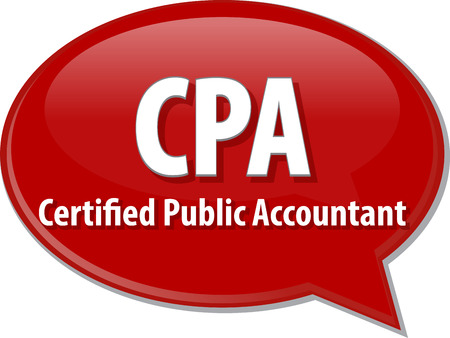 Accountant: word speech bubble illustration of business acronym term CPA Certified Public Accountant