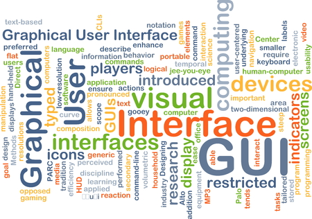 graphical user interface: Background concept wordcloud illustration of graphical user interface GUI