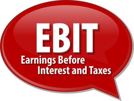 before: word speech bubble illustration of business acronym term EBIT Earnings Before Interest and Taxes Stock Photo