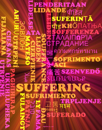 the suffering: Background concept wordcloud multilanguage international many language illustration of suffering glowing light Stock Photo