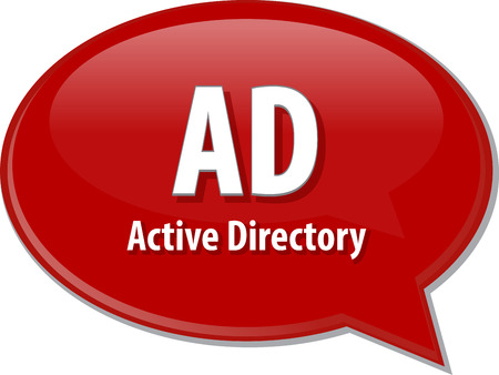 directory: speech bubble illustration of information technology acronym abbreviation term definition, AD Active Directory