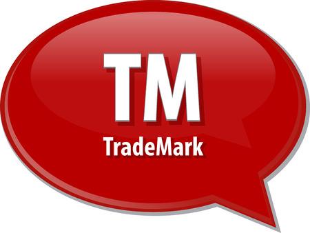 tm: word speech bubble illustration of business acronym term TM Trademark