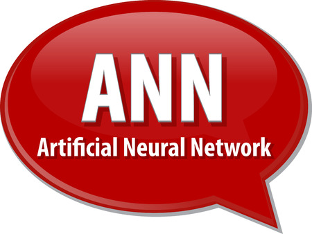 neural: speech bubble illustration of information technology acronym abbreviation term definition ANN Artificial Neural Network