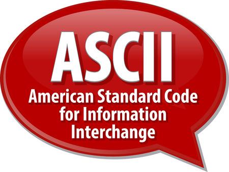interchange: speech bubble illustration of information technology acronym abbreviation term definition ASCI American Standard Code for Information Interchange Stock Photo