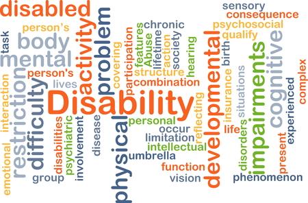discapacidad: Concepto de fondo wordcloud ilustraci�n de la discapacidad Foto de archivo
